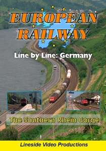 European Railway - Line by Line - The Southern Rhein Gorge 2016