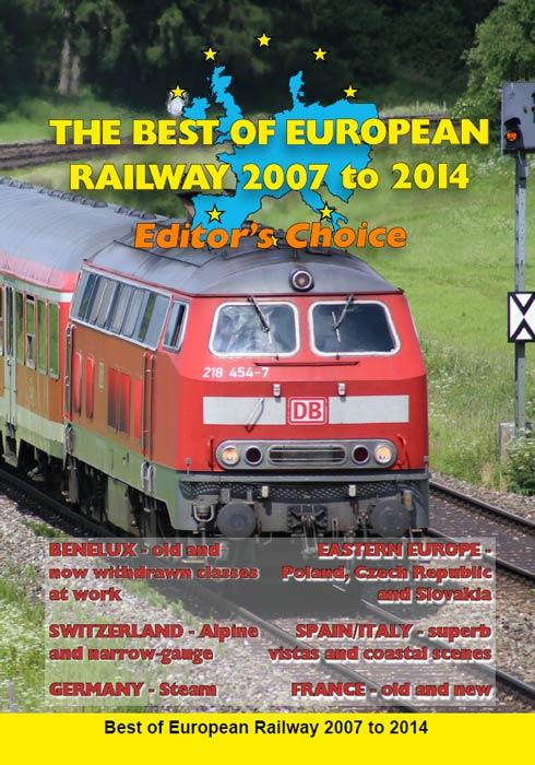 The Best of European Railway - 2007 to 2014 - Editors Choice