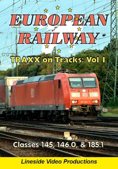 European Railway - TRAXX on Tracks - Volume 1 - Classes 145, 146.0 and 185.1