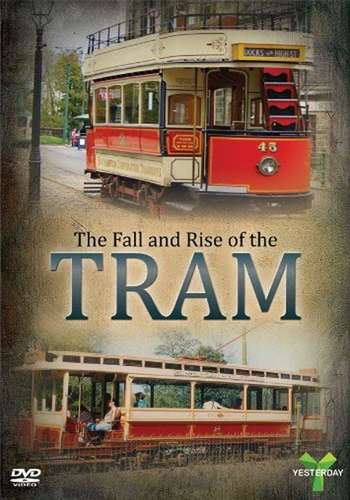 The Fall and Rise of the Tram