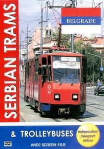 Serbian Trams and Trolleybuses - Belgrade