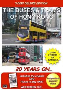 The Buses and Trams of Hong Kong 20 Years On - 3 Disc Deluxe Edition