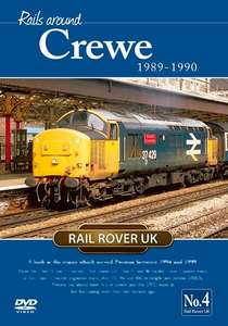 Rails Around Crewe 1989-1990