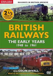 British Railways - The Early Years - 1948 to 1961