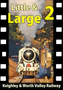 Little and Large 2 - Keighley and Worth Valley Railway