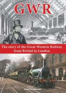 GWR  The Great Western Railway from Bristol to London