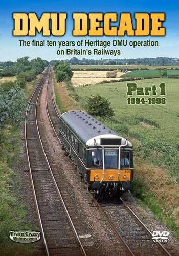 DMU Decade Part 1 - 1994-1998