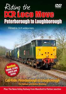 Riding the DCR Loco Move - Part One - Peterborough to Loughborough