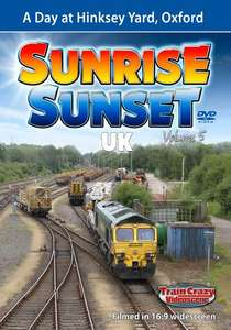 Sunrise Sunset - Volume 5 - A Day at Hinksey Yard Oxford