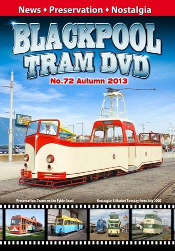 Blackpool Tram DVD 72 - Autumn 2013