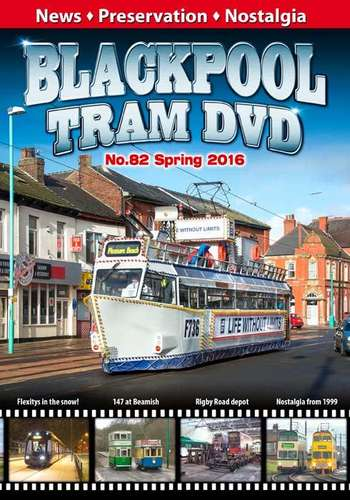 Blackpool Tram DVD No.82 - Spring 2016
