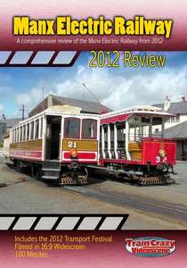 Manx Electric Railway 2012 Review