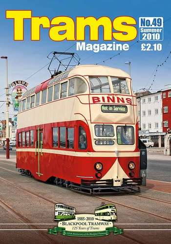 TRAMS Magazine 49 - Summer 2010