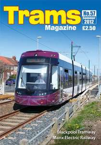 TRAMS Magazine 57 - Summer 2012