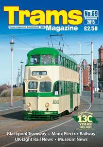 TRAMS Magazine 69 - Summer 2015