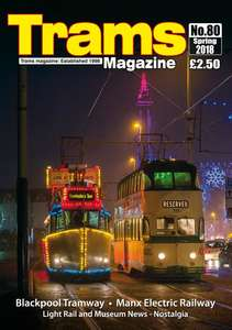 TRAMS Magazine 80 - Spring 2018