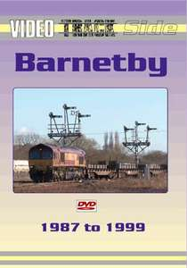 Video Trackside - Barnetby 1987 to 1999