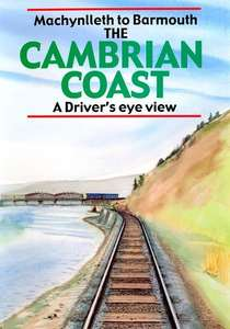 The Cambrian Coast - Machynlleth to Barmouth