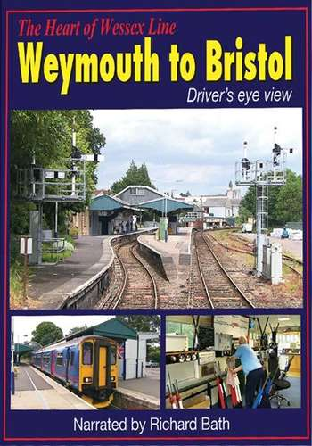 The Heart of Wessex Line - Weymouth to Bristol