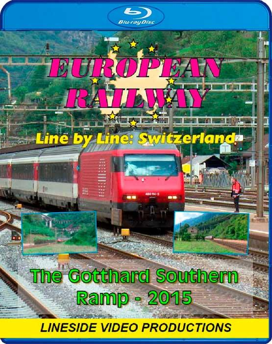 European Railway - Line by Line -Switzerland - The Gotthard Southern Ramp 2015 - Blu-ray