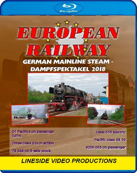 European Railway - German Mainline Steam - Dampfspektakel 2018 - Blu-ray