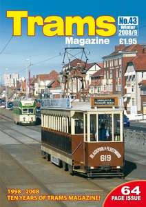 TRAMS Magazine 43 - Winter 2008/2009