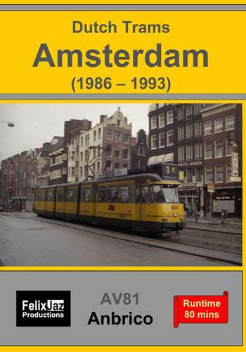 Dutch Trams - Amsterdam 1986-1992