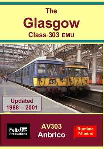 The Glasgow Class 303 EMU - 1988 to 2001