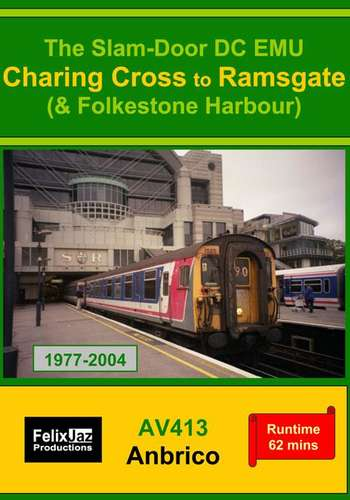 The Slam-door DC EMU Charing Cross to Ramsgate and Folkestone Harbour