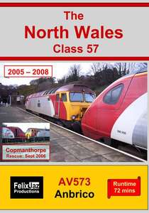 The North Wales Class 57 (2005 - 2008)