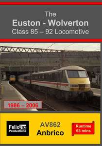 The Euston-Wolverton Class 85-92 Locomotive - 1986-2006