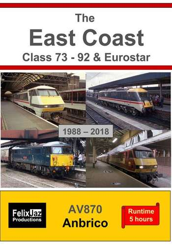 The East Coast Class 73 - 92 and Eurostar - 1988 - 2018 - 4 Disc Set