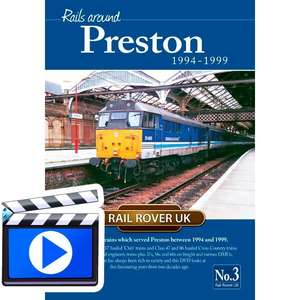 Rails around Preston 1994 - 1999