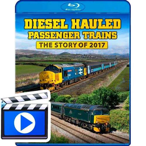 Diesel Hauled Passenger Trains - The Story of 2017 (1080p HD)
