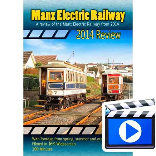 Manx Electric Railway 2014 Review