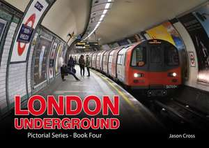 London Underground - Pictorial Series - Book Four