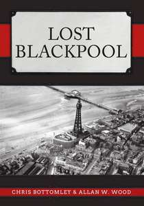 Lost Blackpool - Book