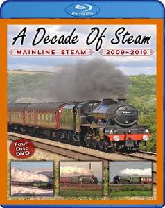 A Decade of Steam: Mainline Steam  2009 - 2019. Blu-ray