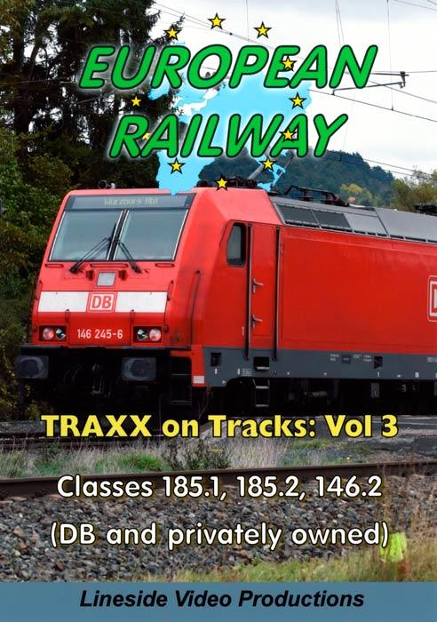 European Railway - TRAXX on Tracks - Volume 3