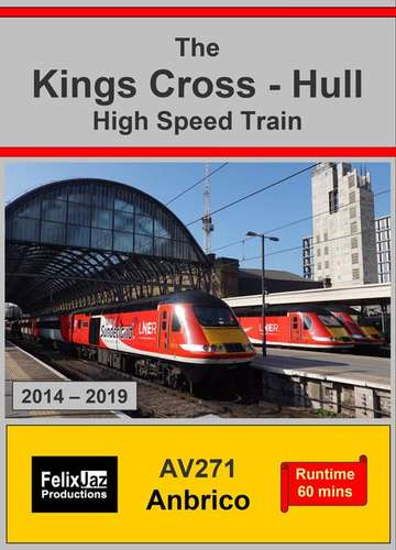 The Kings Cross - Hull High Speed Train (2014 - 2019