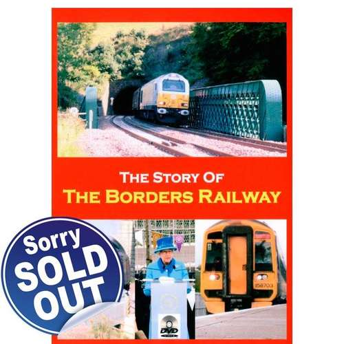 The Story of The Borders Railway