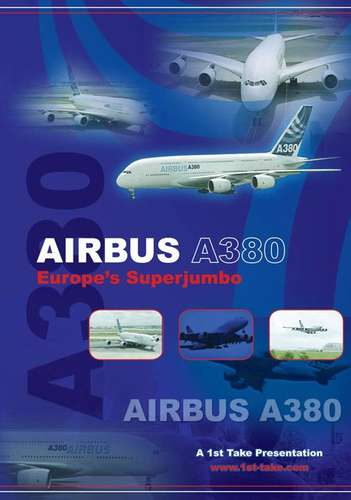 Airbus A380 - Europe's Superjumbo