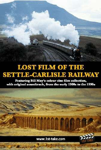 Lost Film of the Settle-Carlisle Railway