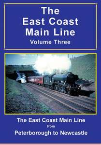The East Coast Main Line: Volume 3