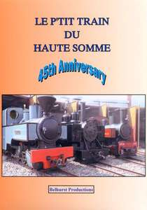 Le P'tit Train du Haute Somme 45th Anniversary