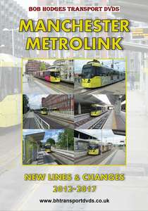Manchester Metrolink, New Lines and Changes 2012-2017