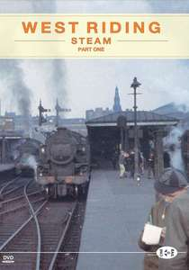 Archive Series Volume 2 - West Riding Steam Part 1