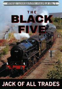 Steam Locomotive Profile No.1 - Black Five - Jack Of All Trades