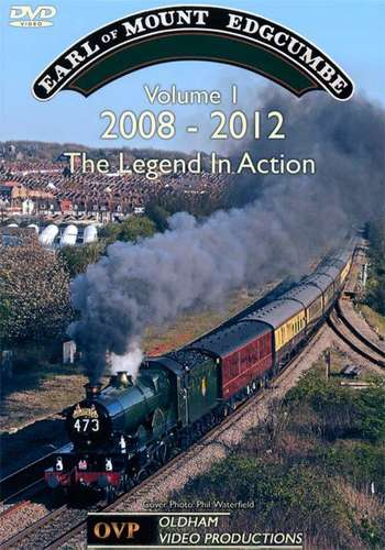 5043 Earl of Mount Edgcumbe - The Legend in Action Volume 1  2008-2012
