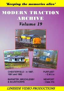 Modern Traction Archive - Volume 19